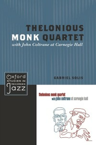 Ebook in inglese Thelonious Monk Quartet with John Coltrane at Carnegie Hall Solis, Gabriel