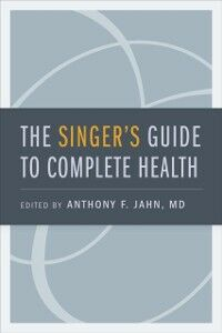 Foto Cover di Singer's Guide to Complete Health, Ebook inglese di  edito da Oxford University Press