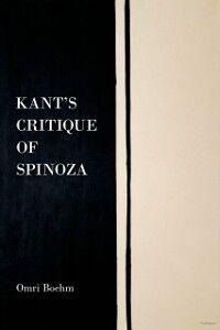 Foto Cover di Kants Critique of Spinoza, Ebook inglese di Omri Boehm, edito da Oxford University Press