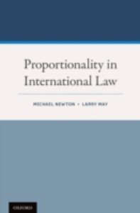 Ebook in inglese Proportionality in International Law May, Larry , Newton, Michael