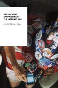 Ebook in inglese Presidential Campaigning in the Internet Age Stromer-Galley, Jennifer