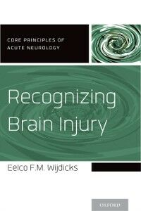Ebook in inglese Recognizing Brain Injury Wijdicks, Eelco F.M.