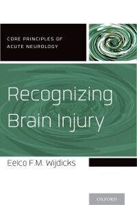 Ebook in inglese Recognizing Brain Injury Wijdicks, Eelco F.M.