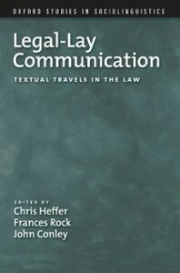 Ebook in inglese Legal-Lay Communication: Textual Travels in the Law -, -