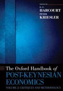 Ebook in inglese Oxford Handbook of Post-Keynesian Economics, Volume 2: Critiques and Methodology -, -