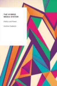 Foto Cover di Hybrid Media System: Politics and Power, Ebook inglese di Andrew Chadwick, edito da Oxford University Press