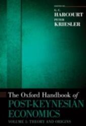 Oxford Handbook of Post-Keynesian Economics, Volume 1: Critiques and Methodology