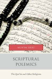 Ebook in inglese Scriptural Polemics: The Qur'an and Other Religions Sirry, Mun'im