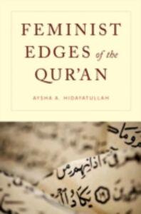 Ebook in inglese Feminist Edges of the Quran Hidayatullah, Aysha A.