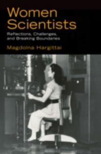 Ebook in inglese Women Scientists: Reflections, Challenges, and Breaking Boundaries Hargittai, Magdolna