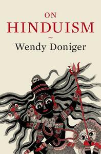 On Hinduism - Wendy Doniger - cover