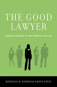 Ebook in inglese Good Lawyer: Seeking Quality in the Practice of Law Levit, Nancy , Linder, Douglas O.