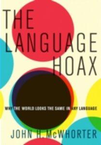 Ebook in inglese Language Hoax McWhorter, John H.