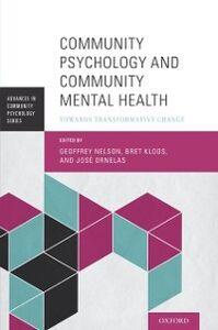 Foto Cover di Community Psychology and Community Mental Health: Towards Transformative Change, Ebook inglese di  edito da Oxford University Press