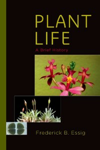Ebook in inglese Plant Life: A Brief History Essig, Frederick B.