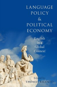 Ebook in inglese Language Policy and Political Economy: English in a Global Context -, -