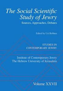The Social Scientific Study of Jewry: Sources, Approaches, Debates - cover