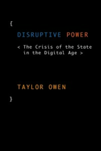 Ebook in inglese Disruptive Power: The Crisis of the State in the Digital Age Owen, Taylor