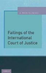 Failings of the International Court of Justice - A. Mark Weisburd - cover