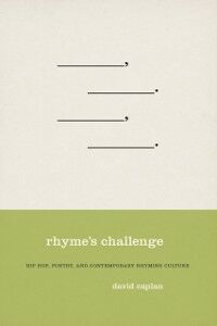 Foto Cover di Rhyme's Challenge: Hip Hop, Poetry, and Contemporary Rhyming Culture, Ebook inglese di David Caplan, edito da Oxford University Press