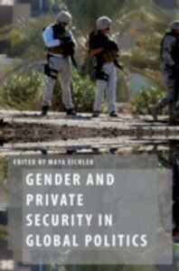 Foto Cover di Gender and Private Security in Global Politics, Ebook inglese di  edito da Oxford University Press