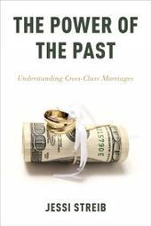 Power of the Past: Understanding Cross-Class Marriages