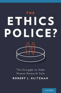 Ebook in inglese Ethics Police?: The Struggle to Make Human Research Safe Klitzman, Robert