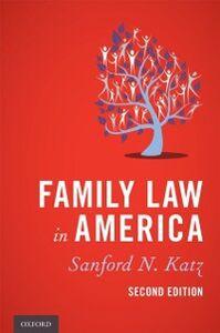 Foto Cover di Family Law in America, Ebook inglese di Sanford N. Katz, edito da Oxford University Press