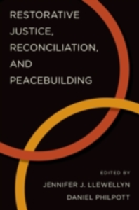 Ebook in inglese Restorative Justice, Reconciliation, and Peacebuilding -, -