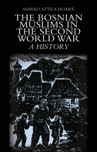 Ebook in inglese Bosnian Muslims in the Second World War Hoare, Marko Attila