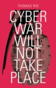 Ebook in inglese Cyber War Will Not Take Place Rid, Thomas