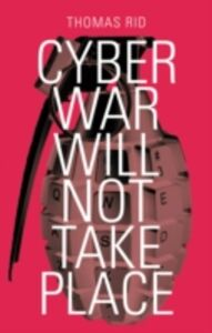 Foto Cover di Cyber War Will Not Take Place, Ebook inglese di Thomas Rid, edito da Oxford University Press