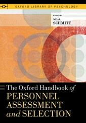 Oxford Handbook of Personnel Assessment and Selection