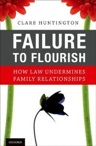 Ebook in inglese Failure to Flourish: How Law Undermines Family Relationships Huntington, Clare
