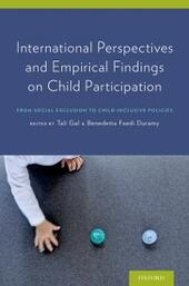 International Perspectives and Empirical Findings on Child Participation: From Social Exclusion to Child-Inclusive Policies