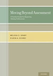 Foto Cover di Moving Beyond Assessment: A practical guide for beginning helping professionals, Ebook inglese di Eileen A. Dombo,Melissa D. Grady, edito da Oxford University Press
