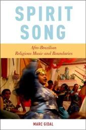 Spirit Song: Afro-Brazilian Religious Music and Boundaries