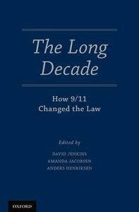 The Long Decade: How 9/11 Changed the Law - cover