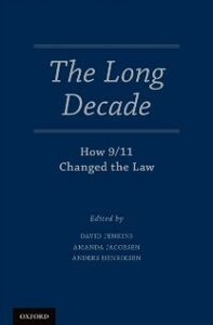 Foto Cover di Long Decade: How 9/11 Changed the Law, Ebook inglese di  edito da Oxford University Press