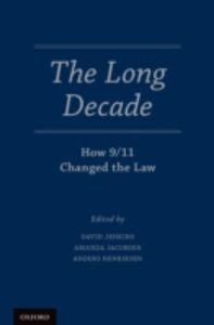 Foto Cover di Long Decade: How 9/11 Changed the Law, Ebook inglese di  edito da Oxford University Press