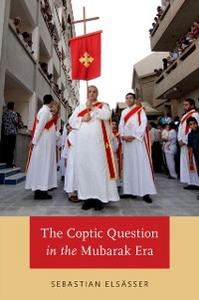 Ebook in inglese Coptic Question in the Mubarak Era Elsasser, Sebastian