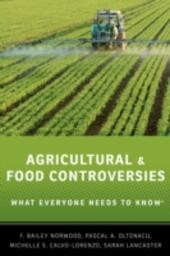 Agricultural and Food Controversies: What Everyone Needs to KnowRG