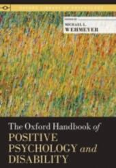 Oxford Handbook of Positive Psychology and Disability