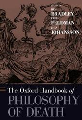 Oxford Handbook of Philosophy of Death