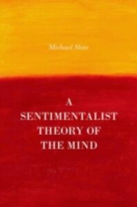 Ebook in inglese Sentimentalist Theory of the Mind Slote, Michael