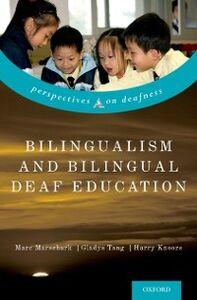 Ebook in inglese Bilingualism and Bilingual Deaf Education -, -