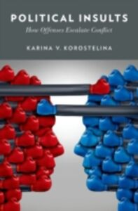 Ebook in inglese Political Insults: How Offenses Escalate Conflict Korostelina, Karina V.