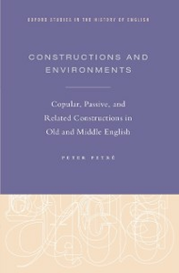Ebook in inglese Constructions and Environments: Copular, Passive, and Related Constructions in Old and Middle English Petre, Peter