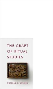 Ebook in inglese Craft of Ritual Studies Grimes, Ronald L.