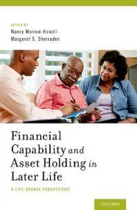 Foto Cover di Financial Capability and Asset Holding in Later Life: A Life Course Perspective, Ebook inglese di  edito da Oxford University Press